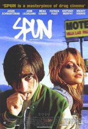 Spun, a movie about methamphetamine addicts.
